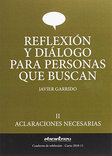 Reflexión y diálogo para personas que buscan: Aclaraciones necesarias (Cuaderno de reflexión)