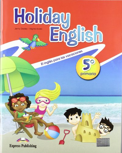 Holiday English 5º Primaria Student's Pack with Audio CD/CD-Rom (Spain) - 9780857774941
