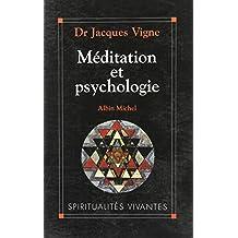Méditation et psychologie : soigner son âme