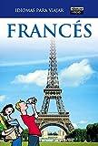 Francés para viajar 2011 (Idiomas para viajar)