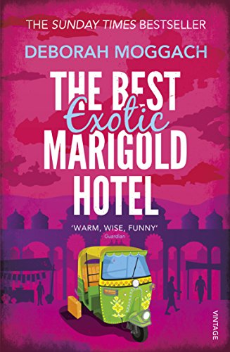 The Best Exotic Marigold Hotel (Vintage Books) por Deborah Moggach