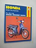 Honda SH50 City Express 1984-89 Owner's Workshop Manual (Motorcycle Manuals)