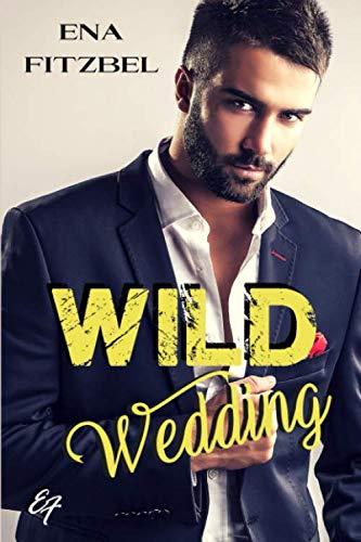 Wild Wedding: Nouveau round pour les héros de Wild Lovers !