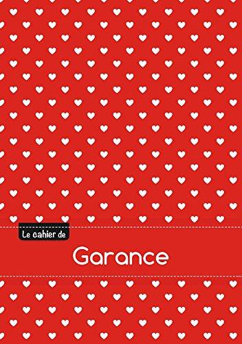 Le cahier de Garance - Séyès, 96p, A5 - Petits c urs