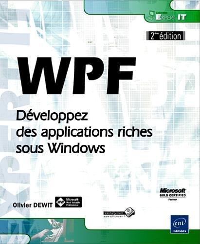 WPF - Développez des applications riches sous Windows [2ième édition]