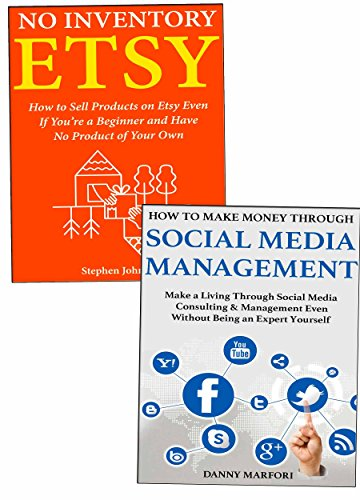 Side-Business Secrets (30 Days Passive Income): Making Money Online the Easy Way via Etsy Marketing and Social Media Management (English Edition) (Making Money Online)