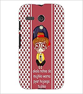 PrintDhaba Quote D-4826 Back Case Cover for MOTOROLA MOTO G (Multi-Coloured)