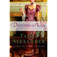 Dangerous to Know (Lady Emily Mysteries)
