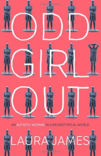 odd-girl-out-an-autistic-woman-in-a-neurotypical-world
