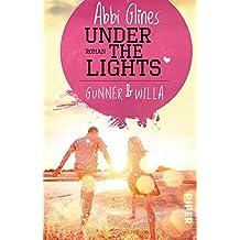 Under the Lights - Gunner und Willa