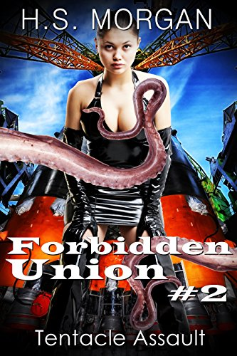 Tentacle assault forbidden union book 2 ebook hs morgan amazon tentacle assault forbidden union book 2 by morgan hs fandeluxe Image collections