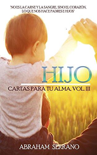HIJO: Cartas para tu alma. Vol. III