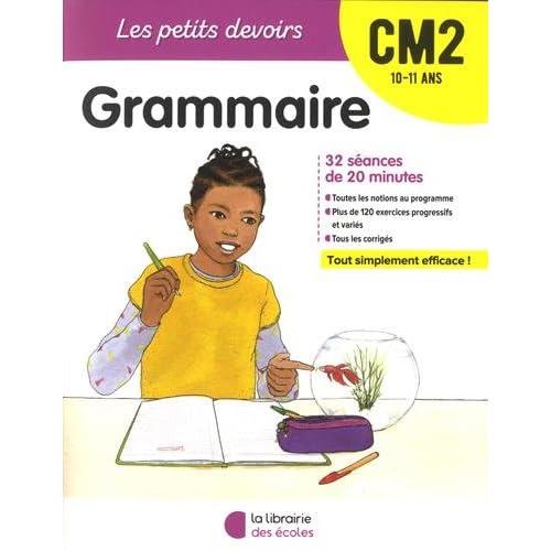 Les Petits devoirs - Grammaire CM2
