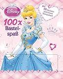 Disney: 100 x Bastelspaß Prinzessin: mit tollen Stickern und Stempeln
