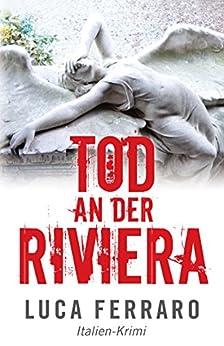 Tod an der Riviera: Italien-Krimi (Sorbello Series 1) von [Ferraro, Luca]