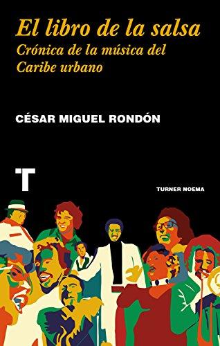 El libro de la salsa (Noema) por César Miguel Rondón
