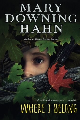 Where I Belong by Mary Downing Hahn (2015-09-08)
