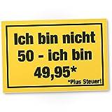 DankeDir! 50 Jahre Plus Steuern, Kunststoff Schild - Geschenk 50. Geburtstag, Geschenkidee Geburtstagsgeschenk Fünzigsten, Geburtstagsdeko/Partydeko / Party Zubehör/Geburtstagskarte
