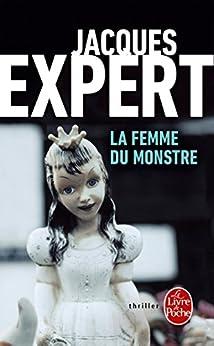 La Femme du monstre (Thrillers)