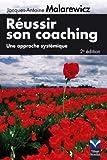 Image de Réussir son coaching: Une approche systémique