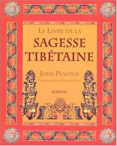 Le Livre de la sagesse tibétaine par John Peacock