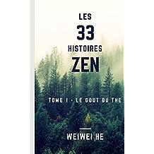 Les 33 histoires Zen - Tome 1 - Le gout du the