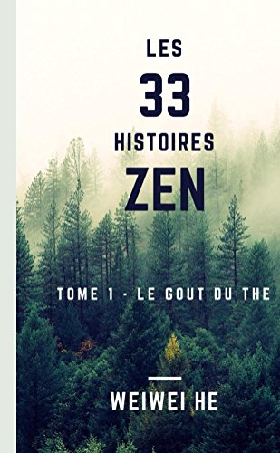 Couverture du livre Les 33 histoires Zen - Tome 1 - Le gout du the