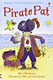 Pirate Pat (First Reading) (Usborne Very First Reading)