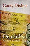 Deathdeal (Wyatt Book 3) (English Edition)