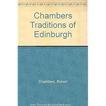 Chambers Traditions of Edinburgh