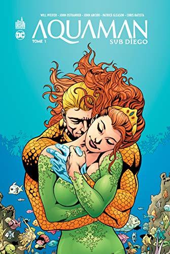 Aquaman Sub Diego, Tome 2 : par Will Pfeifer