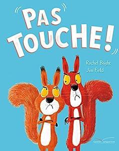 """Afficher """"Pas touche !"""""""