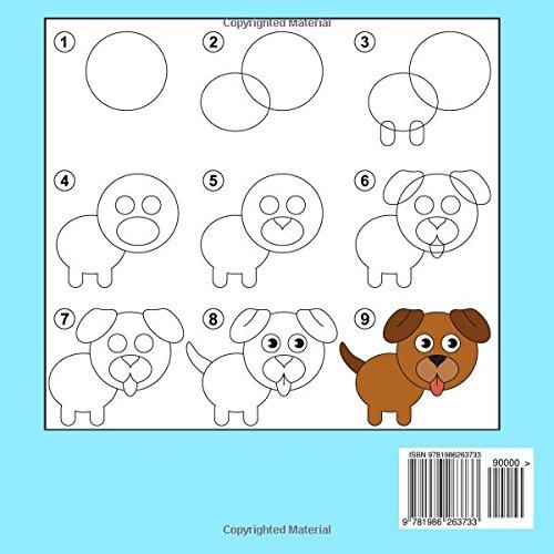 Étape par Étape Apprendre À Dessiner Pour Enfants Livre 2: Des images simples, imiter selon les instructions, pour les débutants et les enfants