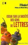 Telecharger Livres Essai sur la societe des gens de lettres et des grands Sur la reputation sur les mecenes et sur les recompenses litteraires (PDF,EPUB,MOBI) gratuits en Francaise