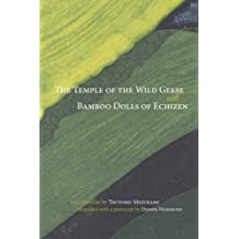 The Temple of the Wild Geese and Bamboo Dolls of Echizen (Japanese Literature Series)