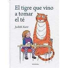 El tigre que vino a tomar el té (libros para soñar)