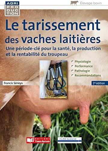 Tarissement de la vache laitière par Francis Sérieys