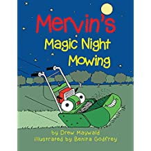 Mervin's Magic Night Mowing