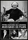 Petites Histoires des Grandes Musiques de Films...