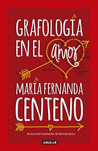 Grafología en el amor por María Fernanda Centeno