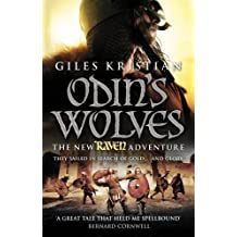 Odin's Wolves (Raven: Book 3) by Giles Kristian (2012-05-07)