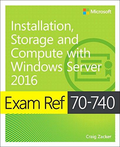 Preisvergleich Produktbild Exam Ref 70-740 Installation,  Storage,  and Compute with Windows Server 2016