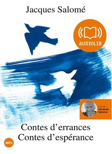 Contes d'errances, contes d'espérance - Audio Livre 1 CD MP3 et livret 4 pages 208 Mo