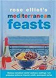 Best Rose Elliot - Rose Elliot's Mediterranean Feasts Review