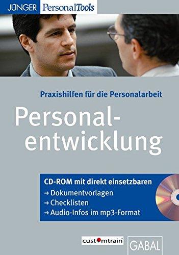 Praxishilfen für die Personalentwicklung (CD-ROM): CD-ROM mit Arbeitshilfen für die Personalarbeit