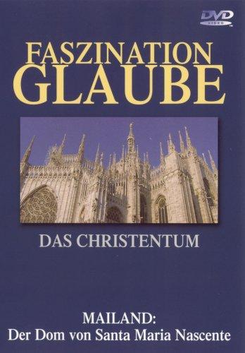 Faszination Glaube - Das Christentum