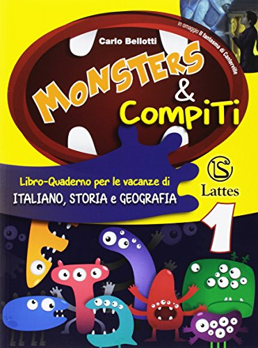 Monsters & compiti. Italiano, storia e geografia. Per la Scuola media: 1