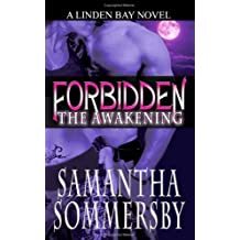 Forbidden: The Awakening