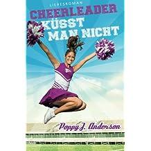 Cheerleader küsst man nicht