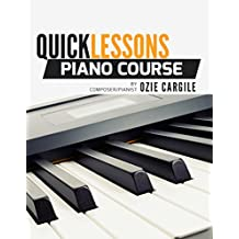 Quicklessons Piano Course Book: Learn to Play Piano by Ear (English Edition)